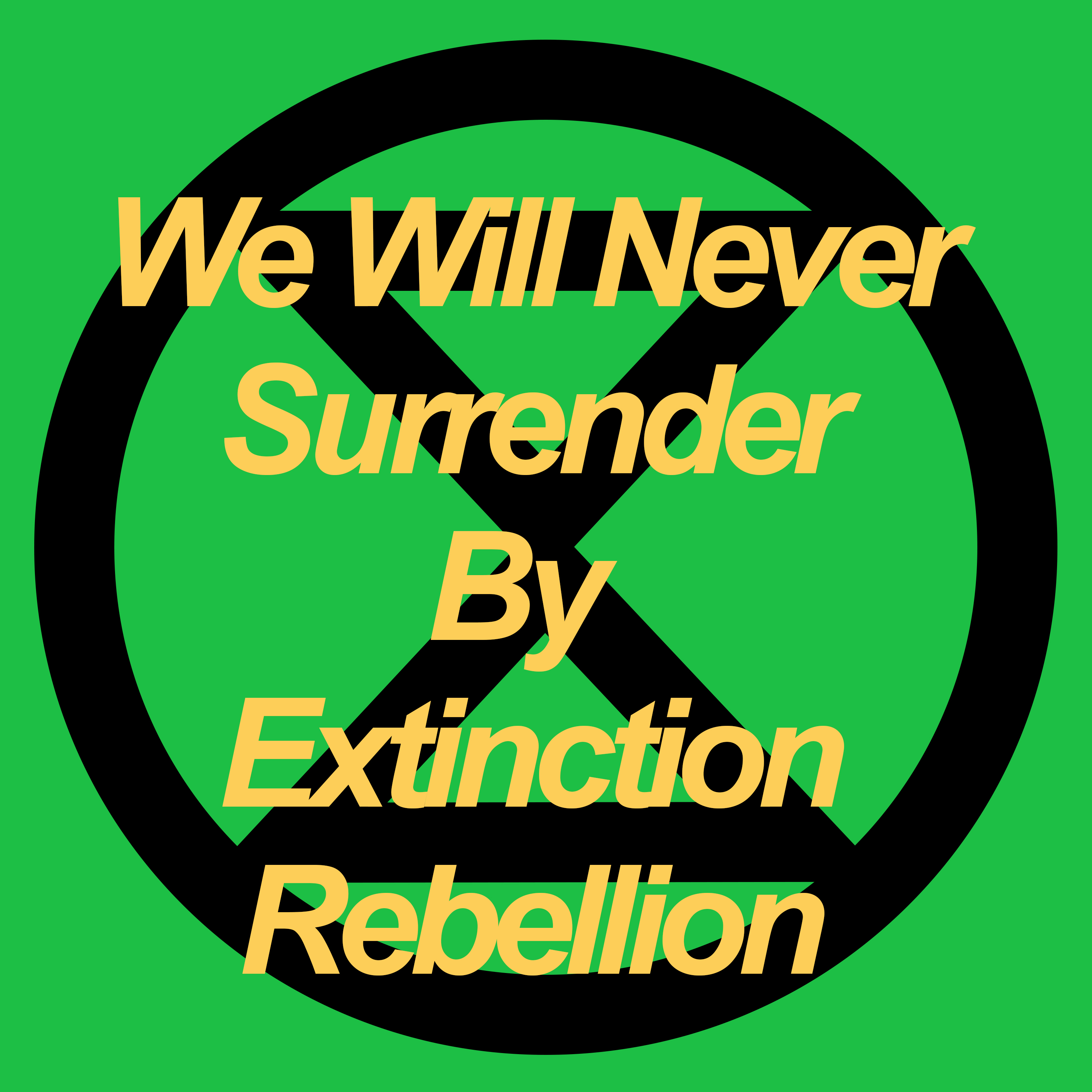 We Will Never Surrender By Extinction Rebellion