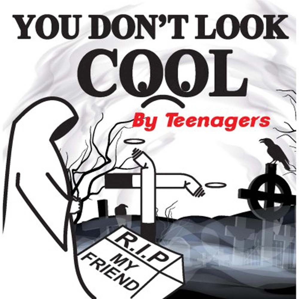 You Don't Look Cool By Teenagers